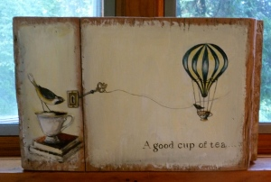 """Sometimes a friend and a good cup of tea can save your life."" Acrylic on very old board"
